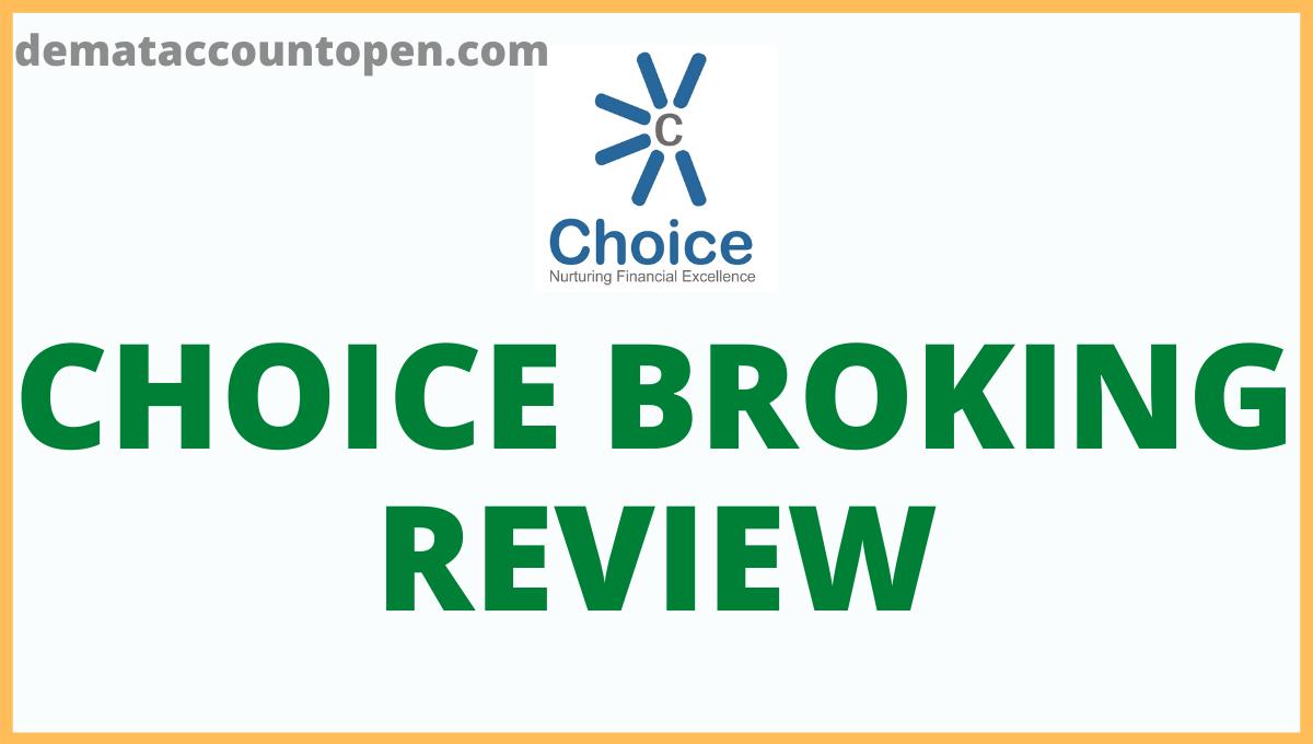 Choice Broking Review