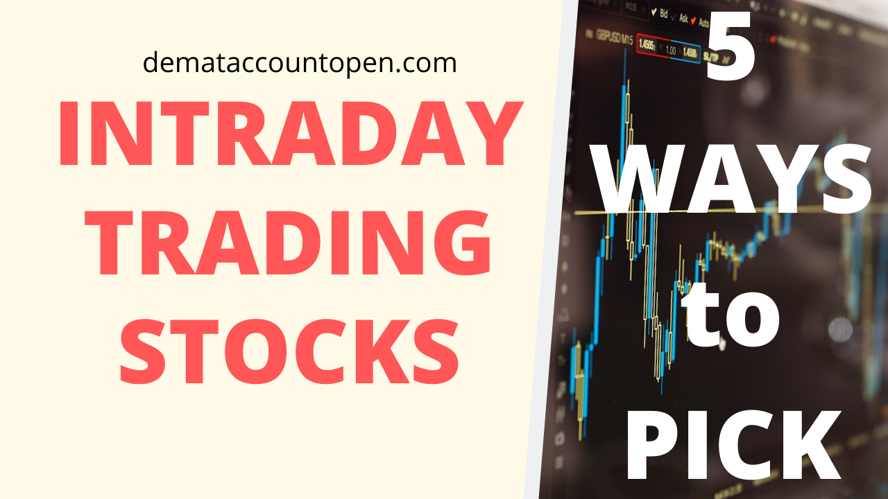 how to select intraday stocks