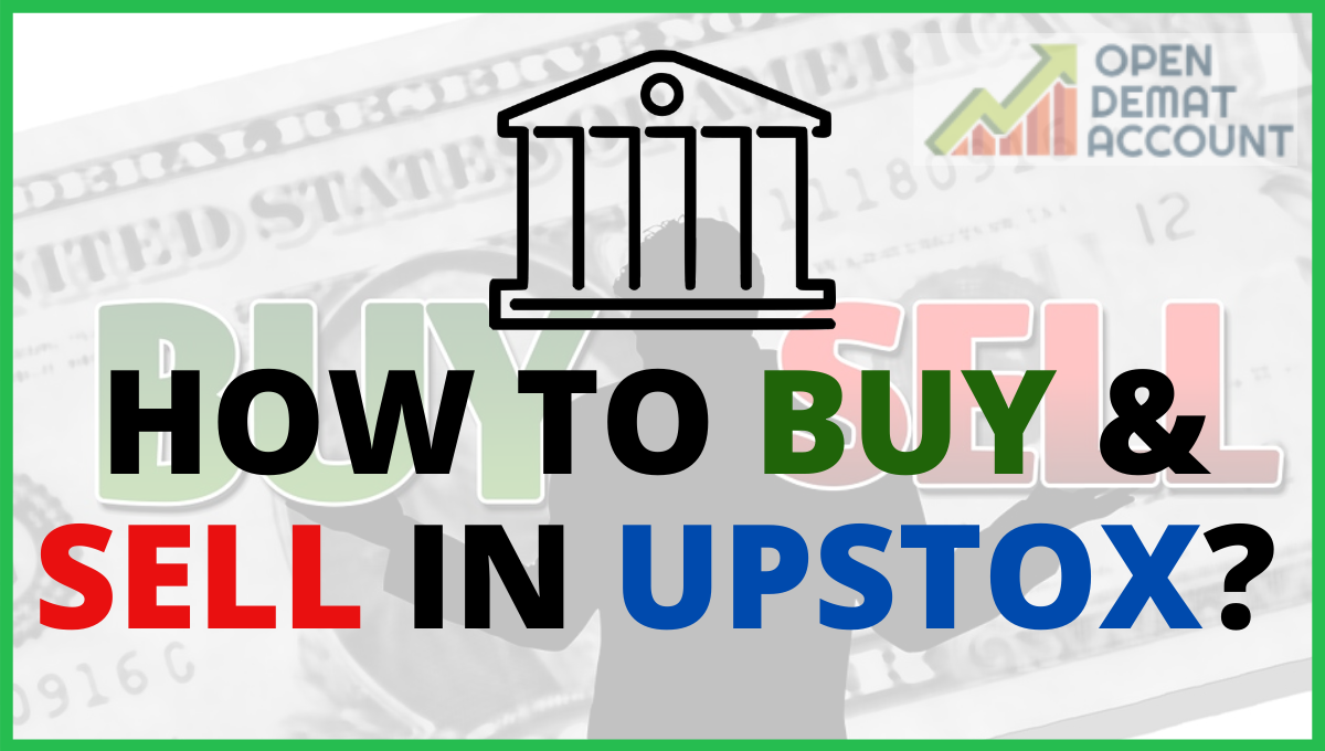 How to Buy & Sell In Upstox