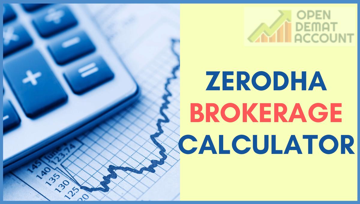 Zerodha Brokerage Calculator