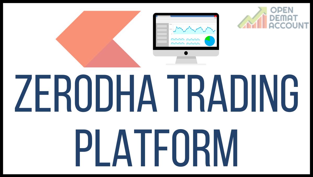 Zerodha Trading Platform
