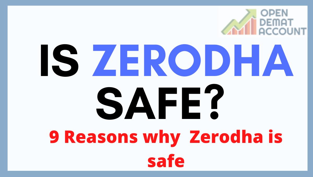 Is Zerodha Safe?