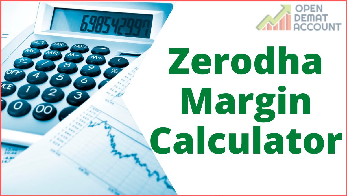 Zerodha Margin Calculator