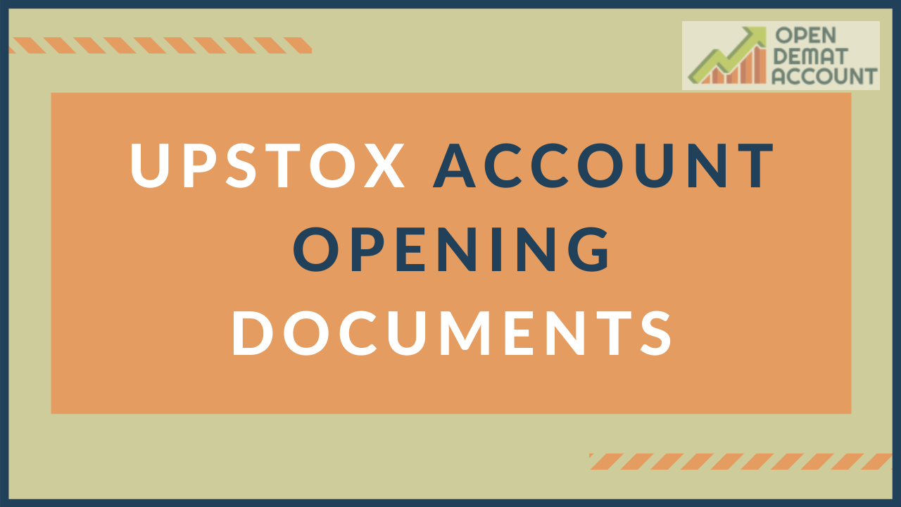 Upstox Account Opening Documents