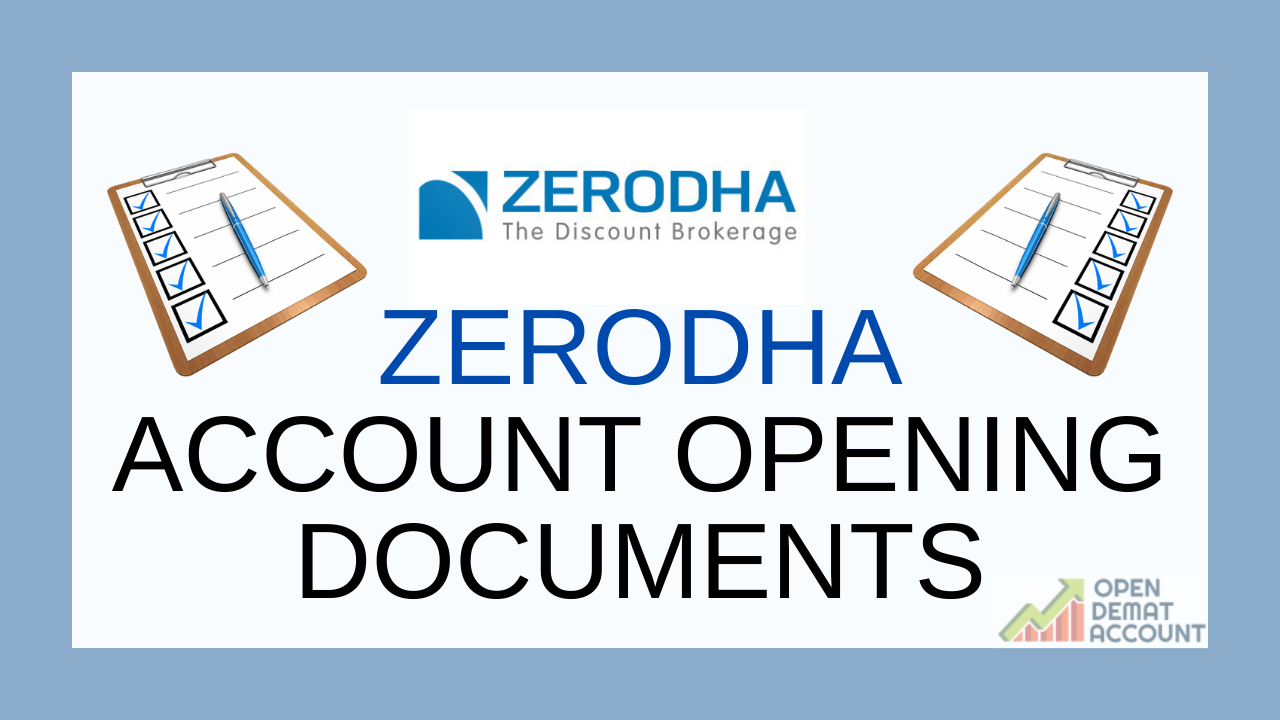Zerodha Account Opening Documents